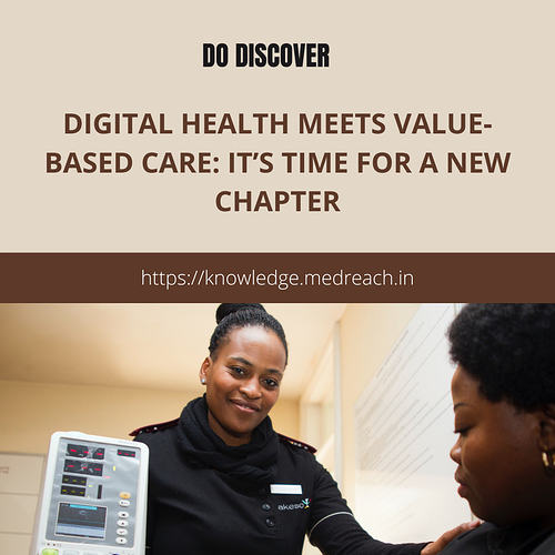 Digital health meets value-based care_ It's time for a new chapter
